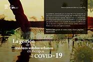 La gestión de los residuos sólidos urbanos en tiempos del Covid-19 [395]