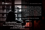 La vulnerabilidad de quienes han sido vulneradas. Mujeres con familiares desaparecidos frente al Covid-19 y los destellos de la resiliencia [437]