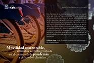 Movilidad sustentable, alternativa accesible y robusta en el contexto de la pandemia y del cambio climático [464]